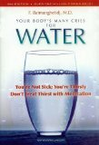 Your Body's Many Cries for Water - A book on hydration and health